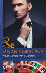 Cover of: Never Gamble With A Caffarelli