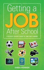 Cover of: Getting A Job After School