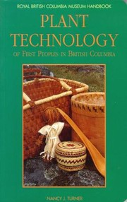 Cover of: Plant Technology of First Peoples in British Columbia