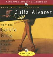 Cover of: How the Garcia Girls Lost Their Accents | Julia Alvarez