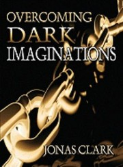 Cover of: Overcoming Dark Imaginations