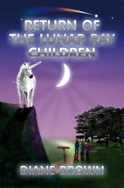 Cover of: Return Of The Lunar Ray Children