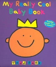 Cover of: My Really Cool Baby Book With Stickers and Full Color Growth Chart
