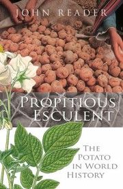 Cover of: Propitious Esculent The Potato In World History