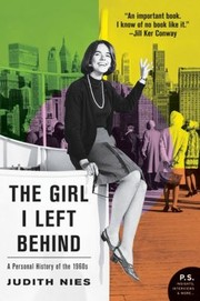 Cover of: The Girl I Left Behind A Personal History Of The 1960s