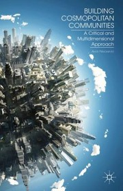 Cover of: Building Cosmopolitan Communities A Critical And Multidimensional Approach