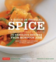 Cover of: Touch Of Tropical Spice From Chili Crab To Laksa