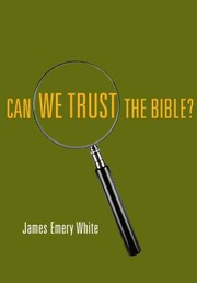 Cover of: Can We Trust The Bible