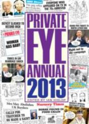 Cover of: Private Eye Annual 2013