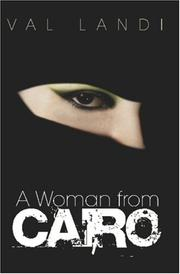 Cover of: A Woman From Cairo | Val Landi