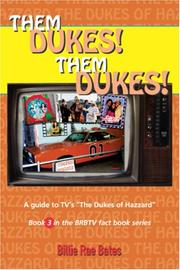 Cover of: Them Dukes! Them Dukes!: A guide to TV's The Dukes Of Hazzard