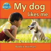 Cover of: My Dog Likes Me