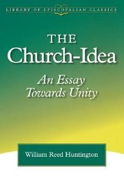 Cover of: The Churchidea An Essay Towards Unity