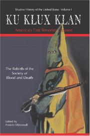 Cover of: Ku Klux Klan America's First Terrorists Exposed (Shadow History of the United States)
