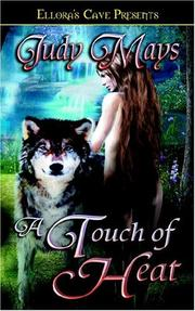 Cover of: A Touch Of Heat