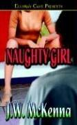 Cover of: Naughty Girl (Ellora's Cave Presents)