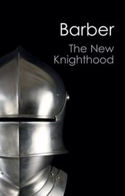 Cover of: The New Knighthood