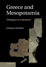 Cover of: Greece And Mesopotamia Dialogues In Literature