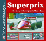 Cover of: Superprix The Story Of Birminghams Motor Race