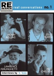 Cover of: Real Conversations Henry Rollins Jello Biafra Lawrence Ferlinghetti Billy Childish Interviews