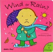 Cover of: Wind Or Rain