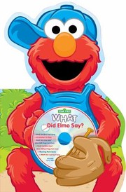 Cover of: What Did Elmo Say