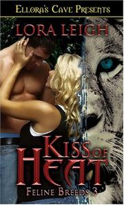 Cover of: Kiss of Heat (Feline Breeds, Book 3)