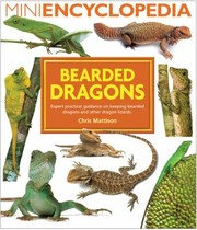 Cover of: Bearded Dragons Expert Practical Guidance On Keeping Bearded Dragons And Other Dragon Lizards
