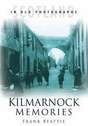 Cover of: Kilmarnock Memories