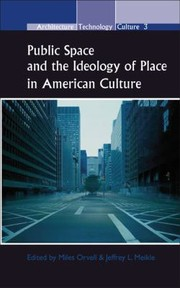Cover of: Public Space and the Ideology of Place in American Culture