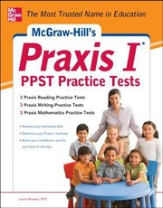 Cover of: Mcgrawhills Praxis I Ppst Practice Tests