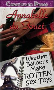 Cover of: Weather Balloons Make Rotten Sex Toys