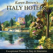 Cover of: Karen Browns Italy Hotels 2010