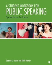 Cover of: Student Workbook For Public Speaking Speak From The Heart