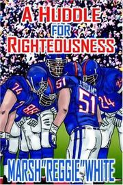 Cover of: A HUDDLE FOR RIGHTEOUSNESS
