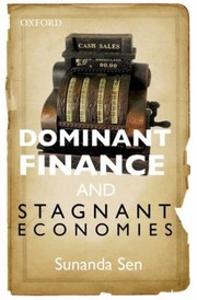 Cover of: Dominant Finance And Stagnant Economies
