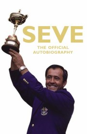 Cover of: Seve The Official Autobiography