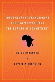 Cover of: Contemporary Francophone African Writers And The Burden Of Commitment
