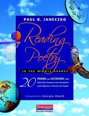 Cover of: Reading Poetry In The Middle Grades 20 Poems And Activities That Meet The Common Core Standards And Cultivate A Passion For Poetry