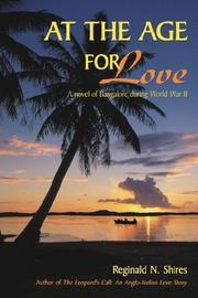 Cover of: AT THE AGE FOR LOVE | Reginald N. Shires