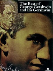 Cover of: The Best of George Gershwin and Ira Gershwin