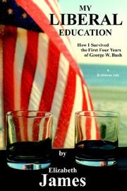 Cover of: My Liberal Education | Elizabeth James