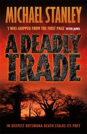 Cover of: A Deadly Trade A Detective Kubu Crime Novel