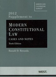 Cover of: Rotundas Modern Constitutional Law 2012 Cases And Notes