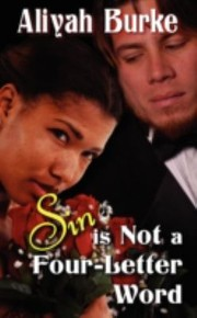 Cover of: Sin Is Not A Fourletter Word A Novel Of Erotic Romance