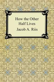Cover of: How the Other Half Lives