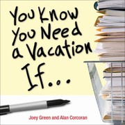 Cover of: You Know You Need A Vacation If