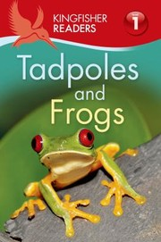 Cover of: Tadpoles And Frogs