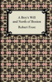 Cover of: A Boy's Will and North of Boston