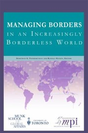 Cover of: Managing Borders In An Increasingly Borderless World